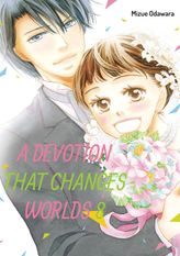 A Devotion That Changes Worlds, Volume 8