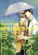 A Tunnel of Spring Rain (Yaoi Manga), Volume 1