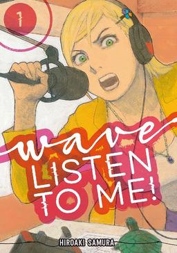 Wave, Listen to Me! Volume 1