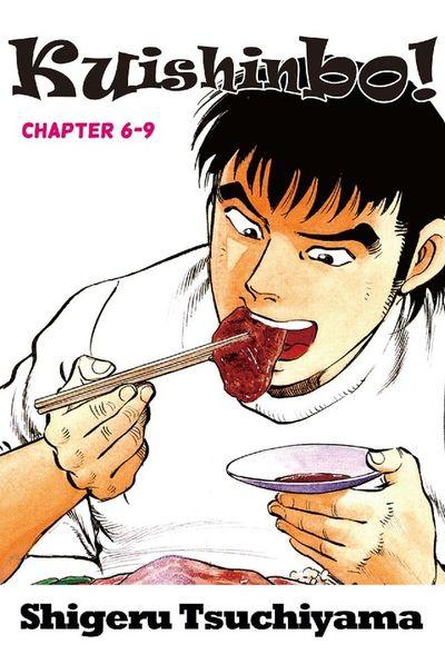 Kuishinbo!, Chapter 6-9