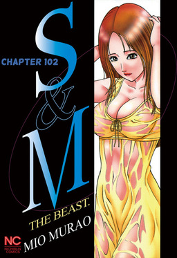 S and M, Chapter 102