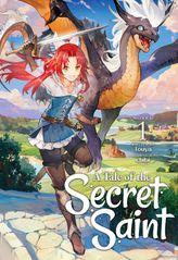 A Tale of the Secret Saint Vol. 1