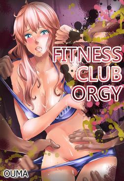 Fitness Club Orgy (Hentai Manga)1-電子書籍