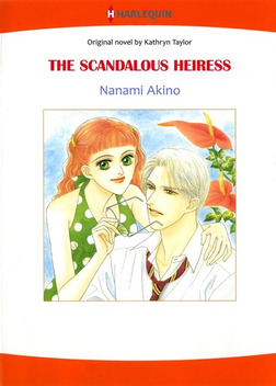 THE SCANDALOUS HEIRESS-電子書籍