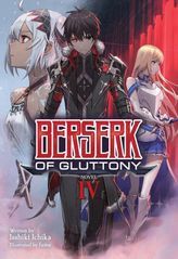 Berserk of Gluttony Vol. 4