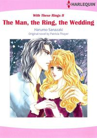 The Man, the Ring, the Wedding