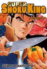 SUPER SHOKU KING, Chapter 4