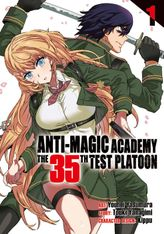 Anti-Magic Academy: The 35th Test Platoon Vol. 1
