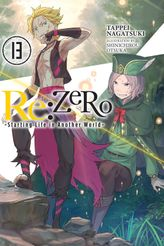 Re:ZERO -Starting Life in Another World-, Vol. 13