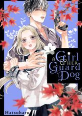 A Girl and Her Guard Dog 5