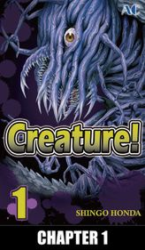 Creature!, Chapter 1