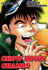CHOW DOWN CHAMPS, Chapter 28