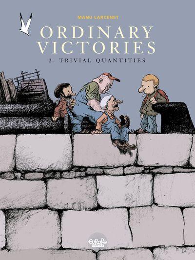 Ordinary Victories - Volume 2 - Trivial quantities