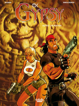 Gipsy - Tome 6 - 6. Aztec Laughter