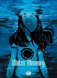 Water Memory - Volume 1