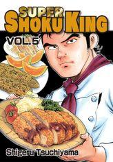 SUPER SHOKU KING, Volume 5
