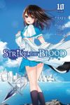 Strike the Blood, Vol. 10