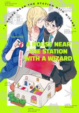A House Near The Station With A Wizard (Yaoi Manga), Volume 1