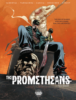 The Prometheans - Volume 1 - Family Reunion