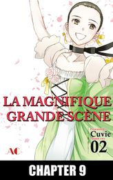 The Magnificent Grand Scene, Chapter 9