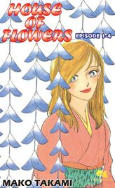 HOUSE OF FLOWERS, Episode 1-4