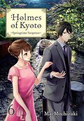 Holmes of Kyoto: Volume 6