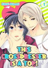 This Crossdresser is a Top! 1