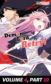 Demon Lord, Retry! Volume 4, Part 10