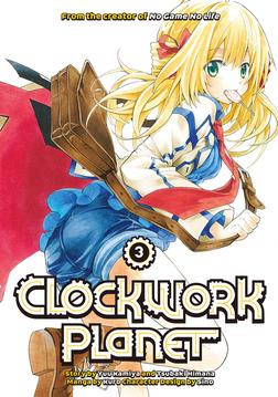 Clockwork Planet Volume 3-電子書籍