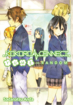 Kokoro Connect Volume 7: Yume Random