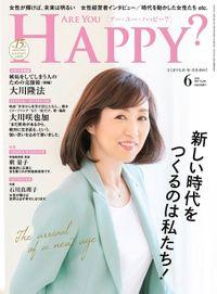 Are You Happy? (アーユーハッピー) 2019年6月号