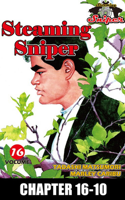 STEAMING SNIPER, Chapter 16-10