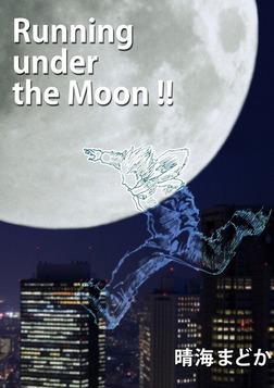 Running under the Moon!!-電子書籍