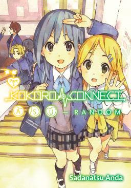 Kokoro Connect Volume 10: Asu Random Part 2