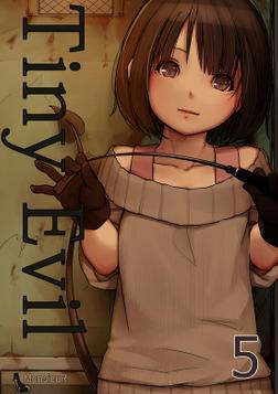 Tiny Evil(5)-電子書籍