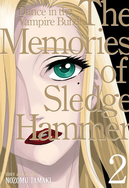 Dance in the Vampire Bund (Special Edition) Vol. 9: The Memories of Sledgehammer 2