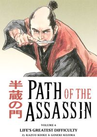Path of the Assassin Volume 6: Life's Greatest Difficulty