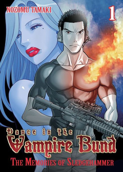 Dance in the Vampire Bund: The Memories of Sledgehammer Vol. 1-電子書籍