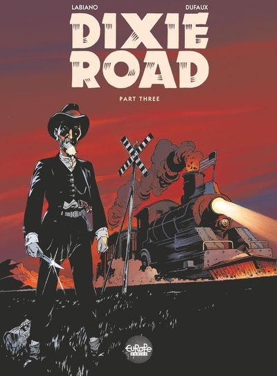 Dixie Road - Volume 3