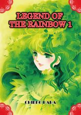 Legend of the Rainbow, Volume 1