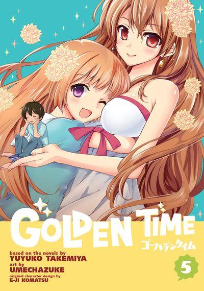 Golden Time Vol. 5