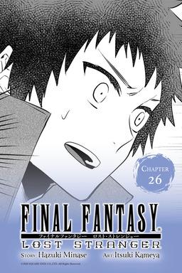 Final Fantasy Lost Stranger, Chapter 26