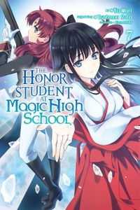 The Honor Student at Magic High School, Vol. 7