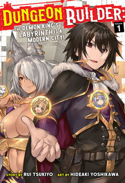 Dungeon Builder: The Demon King's Labyrinth is a Modern City! Vol. 1