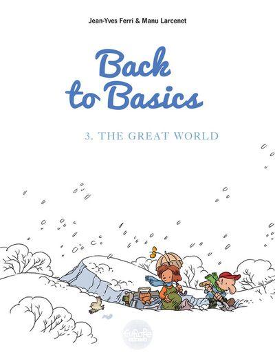 Back to basics - Volume 3 - The Great World