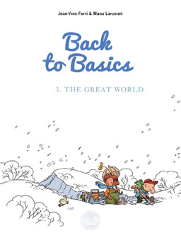 Back to basics - Volume 3 - The Great World