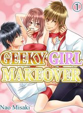 GEEKY GIRL MAKEOVER 1