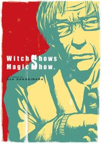 Witch Shows Magic Show.