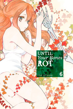 Until Your Bones Rot Volume 6-電子書籍