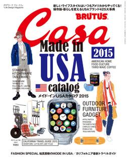 Casa BRUTUS(カーサ ブルータス) 2015年 5月号 [メイド・インUSAカタログ2015]-電子書籍